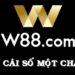 W88 - nhà cái uy tín bậc nhất Việt Nam